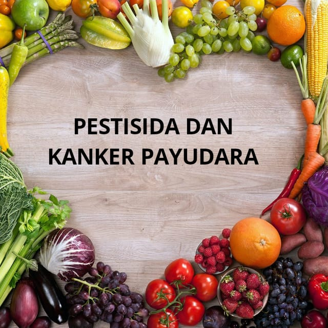 Pestisida dan Kanker Payudara