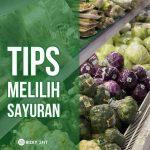 Sebelum Belanja, Cermati Cara Memilih Sayuran Sehat