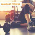 Manfaat Fitness Gym Untuk Tubuh Anda
