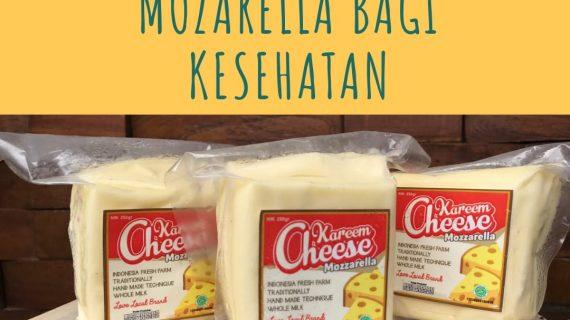 Tahukah Anda: Manfaat Keju Mozzarella Bagi Kesehatan
